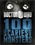 Book Cover Image. Title: Doctor Who:  100 Scariest Monsters, Author: Various