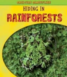 Hiding in Rainforests