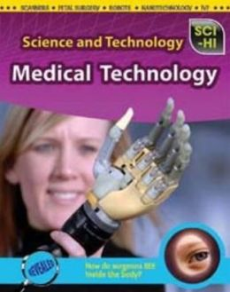 Science and Technology. Medical Technology