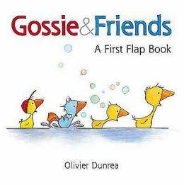Gossie & Friends: A First Flap Book