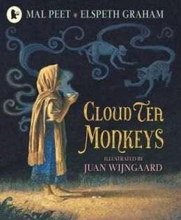 Cloud Tea Monkeys. by Mal Peet & Elspeth Graham