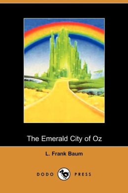 The Emerald City of Oz (Oz Series #6)