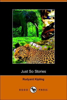Just So Stories (Dodo Press)