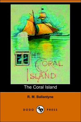 The Coral Island (Dodo Press)
