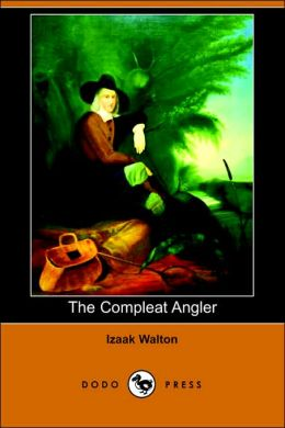 The Compleat Angler (Dodo Press)