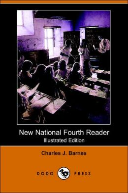 New National Fourth Reader (Illustrated Edition)