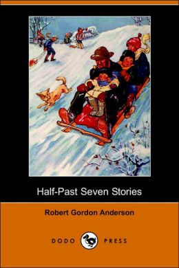 Half-Past Seven Stories (Illustrated Edition)