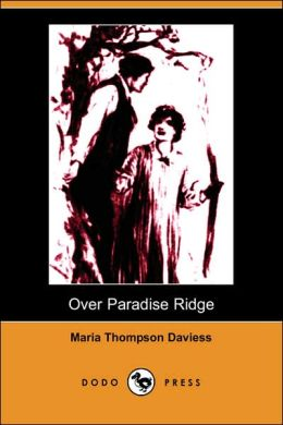 Over Paradise Ridge (Illustrated Edition)