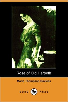 Rose Of Old Harpeth (Illustrated Edition)