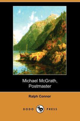 Michael Mcgrath, Postmaster