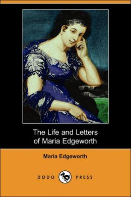 Life and Letters of Maria Edgeworth