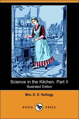Science in the Kitchen Part II