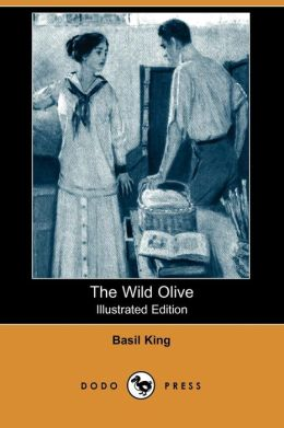 The Wild Olive (Illustrated Edition)