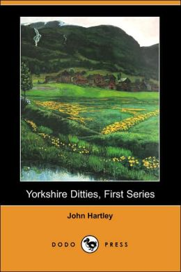 Yorkshire Ditties, First Series