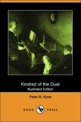 Kindred Of The Dust (Illustrated Edition)