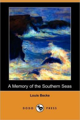 A Memory Of The Southern Seas