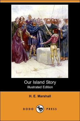 Our Island Story (Illustrated Edition)