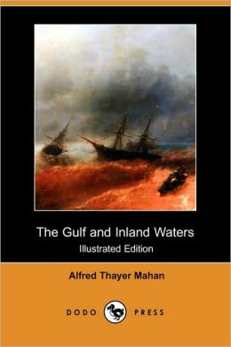 The Gulf And Inland Waters (Illustrated Edition)