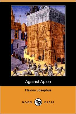 Against Apion (Dodo Press)