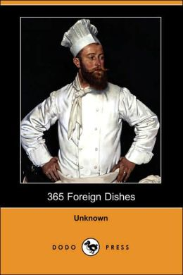 365 Foreign Dishes (Dodo Press)