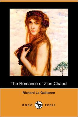 The Romance Of Zion Chapel