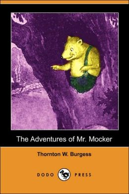The Adventures of Mr. Mocker (Dodo Press)