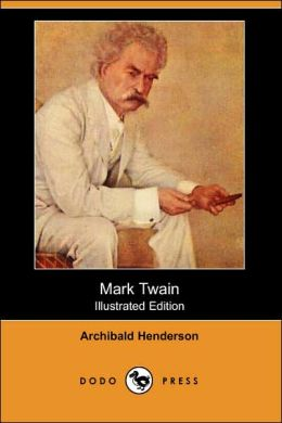 Mark Twain (Illustrated Edition)