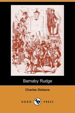 Barnaby Rudge (Dodo Press)