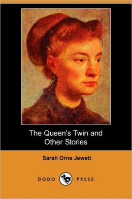 The Queen's Twin And Other Stories