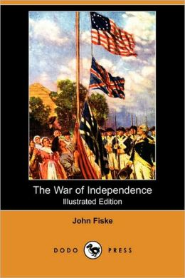The War Of Independence (Illustrated Edition)