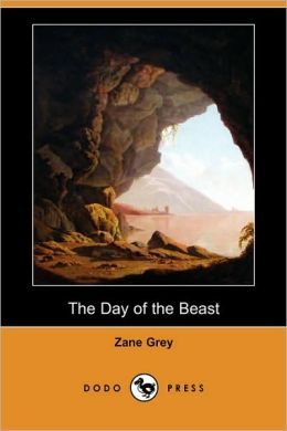The Day Of The Beast (Dodo Press)