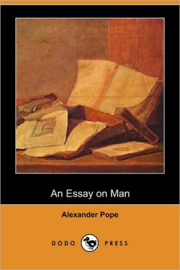 An Essay On Man (Dodo Press)