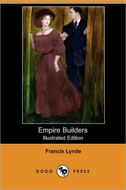 Empire Builders (Illustrated Edition)
