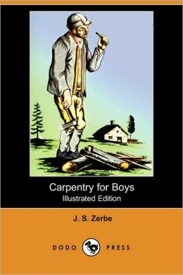 Carpentry For Boys (Illustrated Edition)