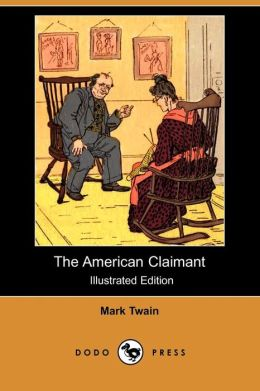 The American Claimant (Illustrated Edition)
