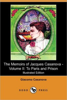 The Memoirs Of Jacques Casanova - Volume Ii