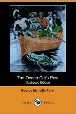 The Ocean Cat's Paw (Illustrated Edition)