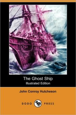 The Ghost Ship (Illustrated Edition)