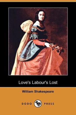 Love's Labour's Lost (Dodo Press)
