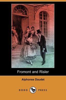 Fromont And Risler (Dodo Press)
