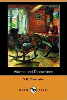 Alarms and Discursions (Dodo Press)