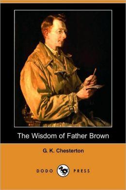 The Wisdom of Father Brown (Dodo Press)