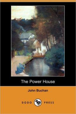 The Power House (Dodo Press)