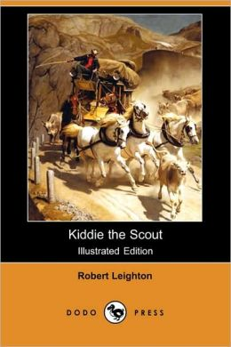 Kiddie The Scout (Illustrated Edition)