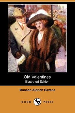 Old Valentines (Illustrated Edition)
