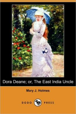Dora Deane; Or, The East India Uncle