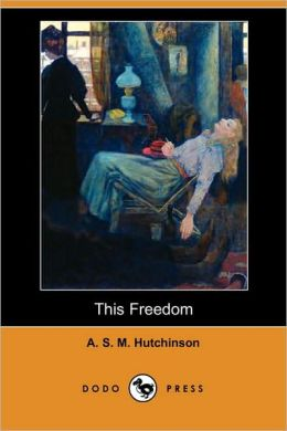 This Freedom (Dodo Press)