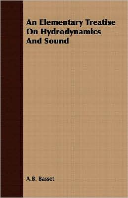 An Elementary Treatise On Hydrodynamics And Sound