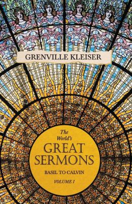 Worlds Great Sermons Vol I