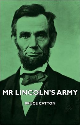 Mr Lincoln's Army